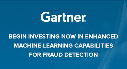 [Gartner Report] Begin Investing Now in Enhanced Machine-Learning Capabilities for Fraud Detection