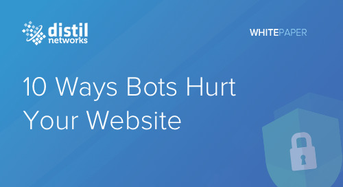 10 Ways Bad Bots Hurt Your Website Security | White Paper