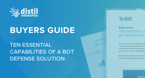 Buyers Guide: Ten Essential Capabilities of a Bot Defense Solution