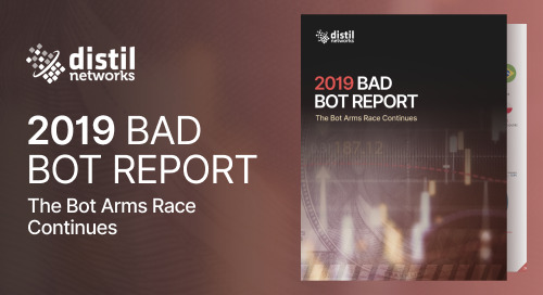 Bad Bot Report 2019: The Bot Arms Race Continues