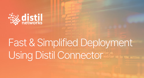 Fast & Simplified Deployment Using Distil Connector