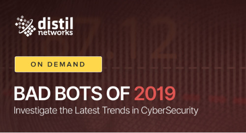 Bad Bots of 2019: Investigate the Latest Trends in CyberSecurity