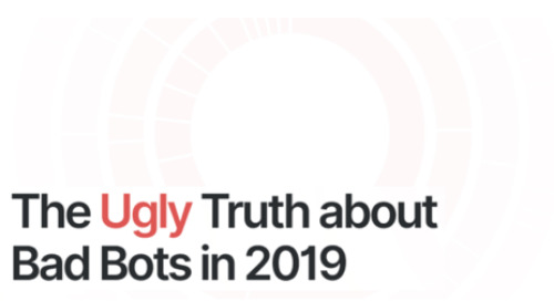 [Infographic] The Ugly Truth About Bots in 2019