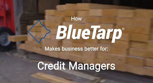 Watch how BlueTarp makes business better for credit managers