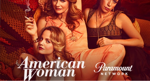 Paramount Network: American Woman [New Series]