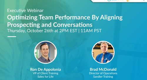 Optimizing Team Performance By Aligning Prospecting and Conversations
