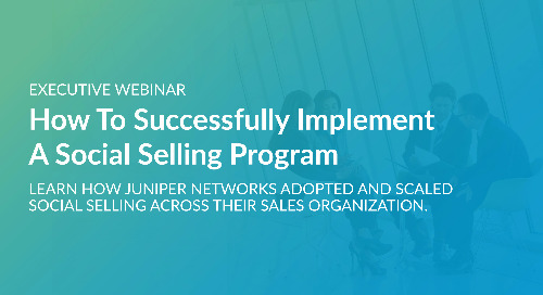 Executive Webinar: How To Successfully Implement A Social Selling Program