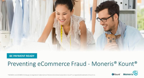 Preventing eCommerce Fraud – Moneris Kount [Webinar]