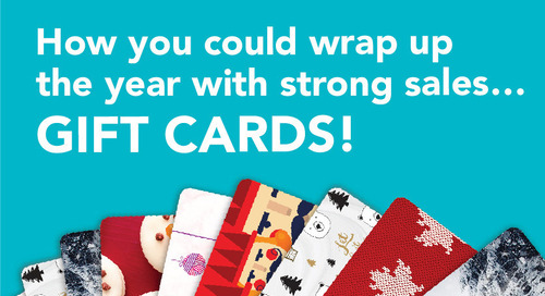 How You Could Wrap Up the Year with Strong Sales… Gift Cards! [Infographic]