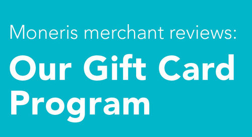 2 Gift Card Reviews from Moneris Merchants