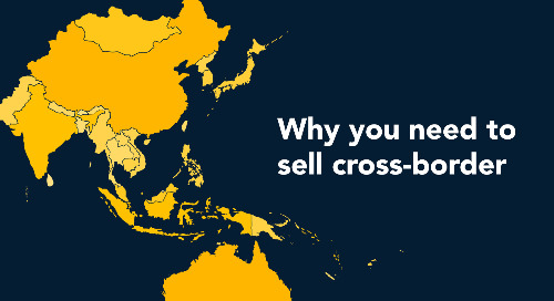 Why You Need to Sell Cross-border