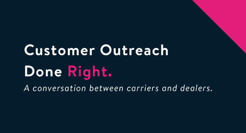 A Conversation on Customer Outreach Between Dealers and Carriers