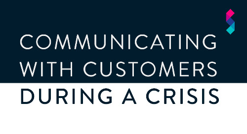 Communicating with your customers during a crisis