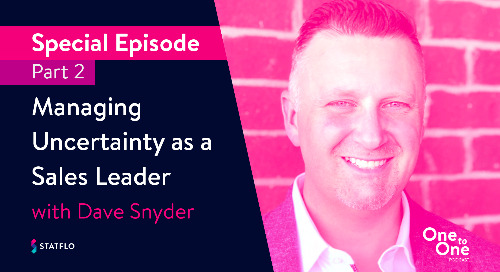 Pono Learning's Dave Snyder on managing uncertainty as a sales leader (part 2)