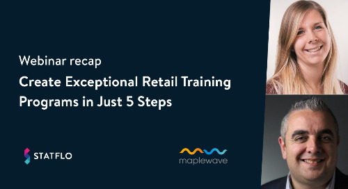 How to Create Exceptional Retail Training Programs in Just 5 Steps [Webinar recap]