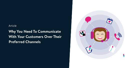 Why you need to communicate with your customers over their preferred channels