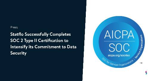 Statflo Successfully Completes SOC 2 Type II Certification To Intensify Its Commitment To Data Security