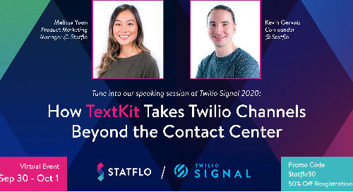 Statflo to Present a Session titled 'How TextKit takes Twilio Channels beyond the contact center' at Twilio SIGNAL 2020