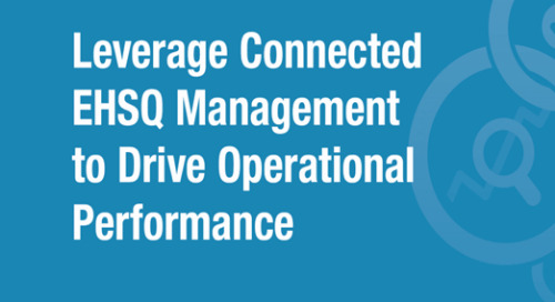 Leverage Connected EHSQ Management to Drive Operational Performance [Infographic]