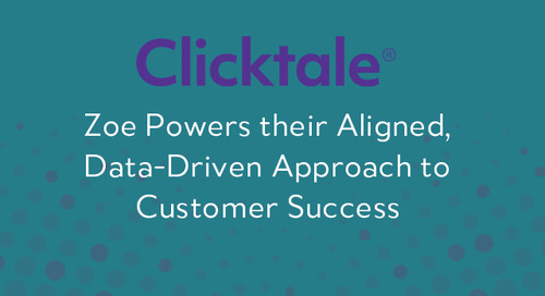 Clicktale Aligns Around the Customer with Zoe