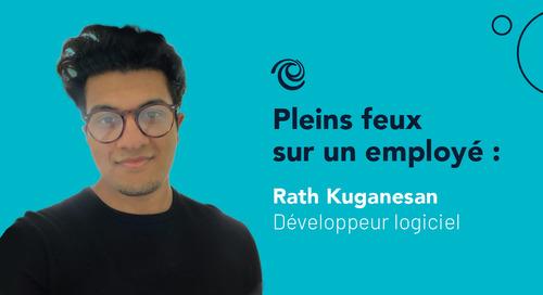 Cheminement d'un développeur stagiaire à Moneris à développeur logiciel : Questions et réponses avec Rath Kuganesan