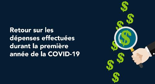 Retour sur les dépenses effectuées durant la première année de la COVID-19