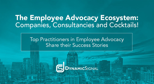 Companies: Top Practitioners in Employee Advocacy Share their Success Stories