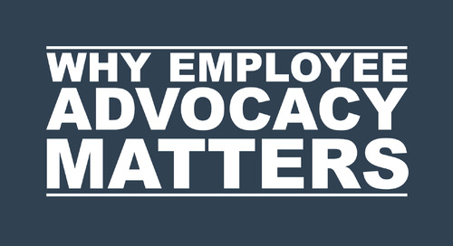 Why Employee Advocacy Matters