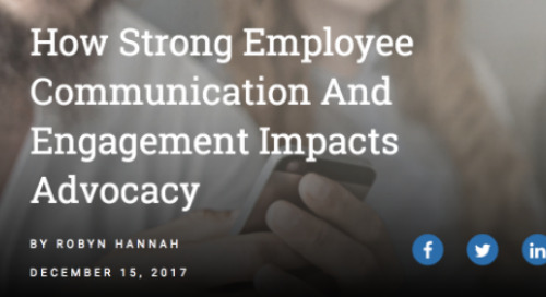 How Strong Employee Communication And Engagement Impacts Advocacy