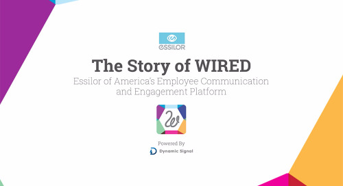 The Story of WIRED: Essilor of America's Employee Communication and Engagement Platform