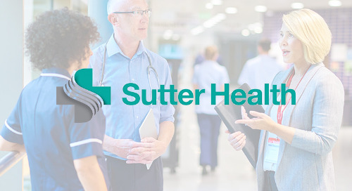 How Sutter Health Connects with a Dispersed Workforce