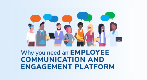 Why You Need an Employee Communication and Engagement Platform