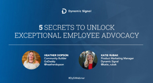 5 Secrets to Unlock Exceptional Employee Advocacy (Webinar Recording)
