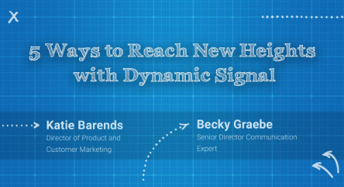 5 Ways to Reach New Heights with Dynamic Signal
