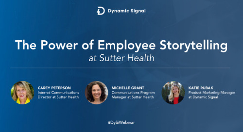 The Power Of Employee Storytelling At Sutter Health (Webinar Recording)