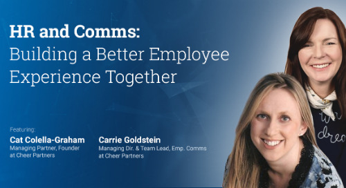 HR And Comms: Building A Better Employee Experience Together (Webinar Recording)