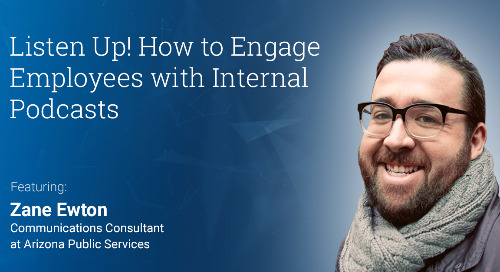 Listen Up! How to Engage Employees with Internal Podcasts (Webinar Recording)