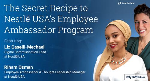 The Secret Recipe To Nestle USA's Employee Ambassador Program (Pres Deck)