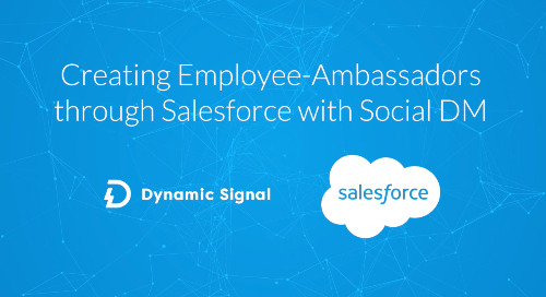 Creating Employee-Ambassadors with Salesforce through Social DM