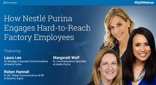 How Nestlé Purina Engages Hard-To-Reach Factory Employees (Webinar Recording)