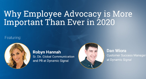 Why Employee Advocacy Is More Important Than Ever In 2020 (Webinar Recording)