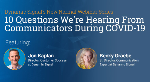 Upcoming Webinar: 10 Questions We're Hearing from Communicators During COVID-19