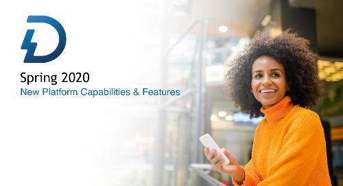 Spring 2020 | New Platform Capabilities & Features (Pres Deck)