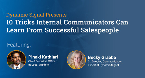 10 Tricks Internal Communicators Can Learn From Successful Salespeople (Webinar Recording)
