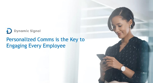 Personalized Comms is the Key to Engaging Every Employee (Demo Recording)
