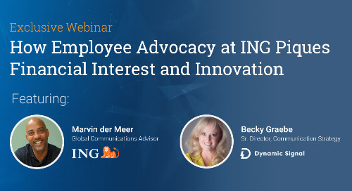 How Employee Advocacy At ING Piques Financial Interest And Innovation (Webinar Recording)