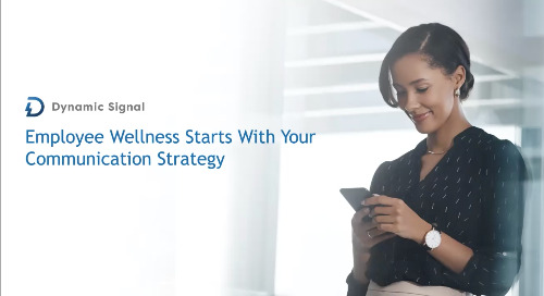 Employee Wellness Starts With Your Communication Strategy (Demo Recording)