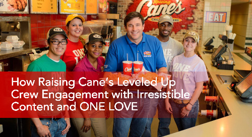 How Raising Cane's Leveled Up Employee Engagement with Irresistible Content (Webinar Recording)