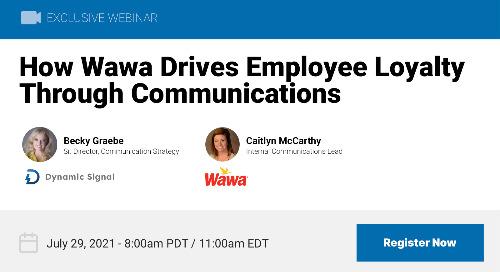 How Wawa Drives Employee Loyalty Through Communications