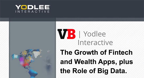 The Growth of Fintech and Wealth Apps, plus the Role of Big Data